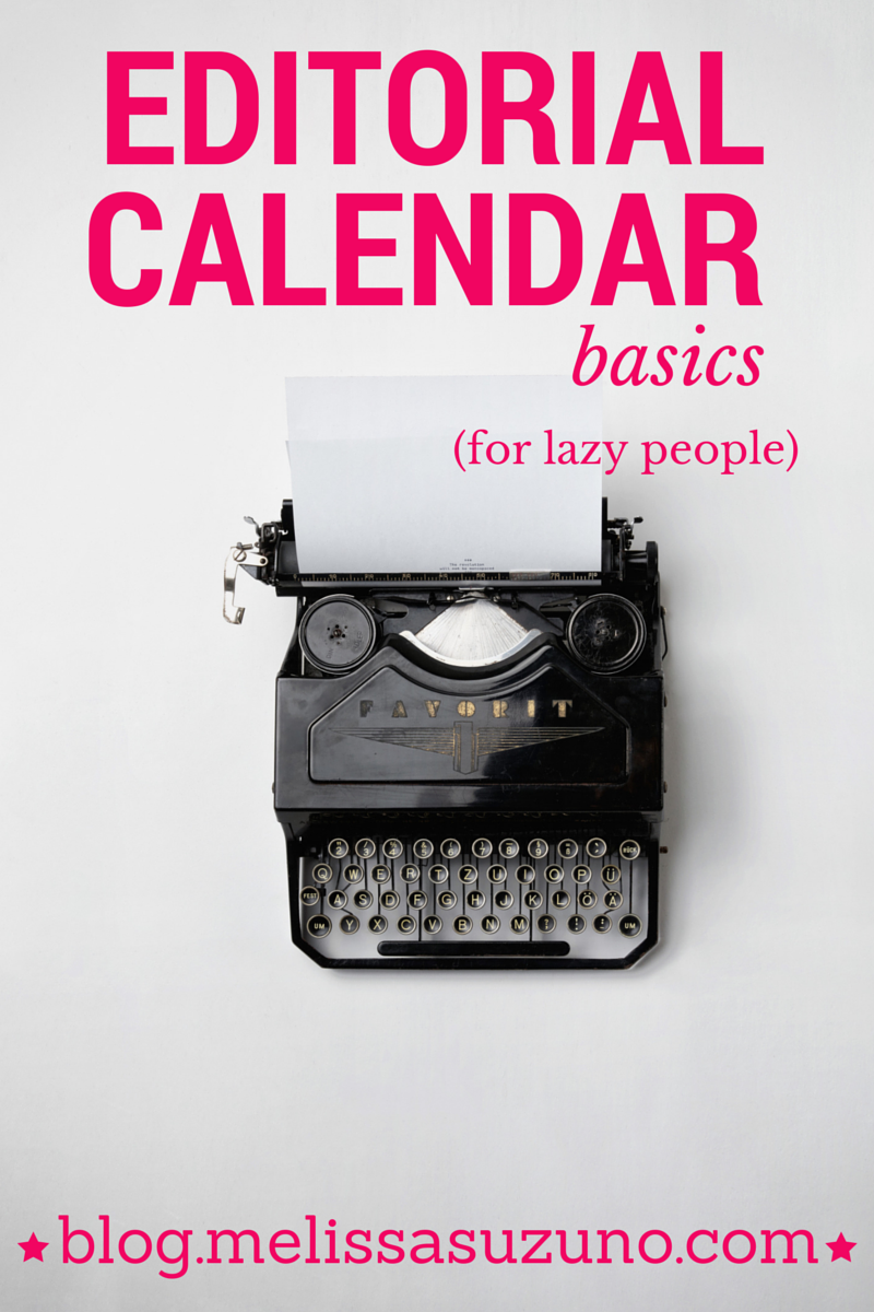 Editorial Calendar Basics for Lazy People, Part 2